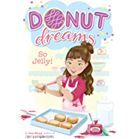 So Jelly! (Donut Dreams Book 2)