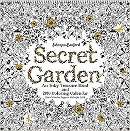 Secret Garden 2018 Wall Calendar An Inky Treasure Hunt And Coloring Johanna Basford 9781449484682 Amazon Books