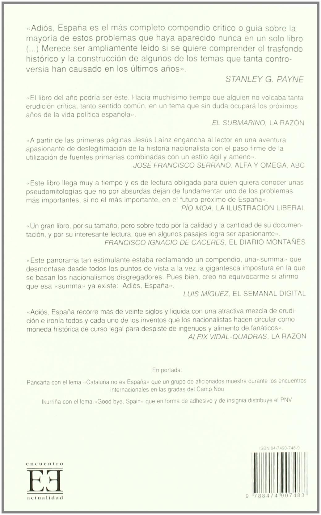 Adiós, España: Verdad y mentira de los nacionalismos Ensayo ...