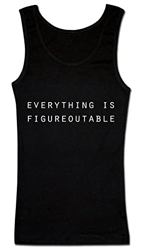 Everything Is Figureoutable Camiseta sin mangas para mujer