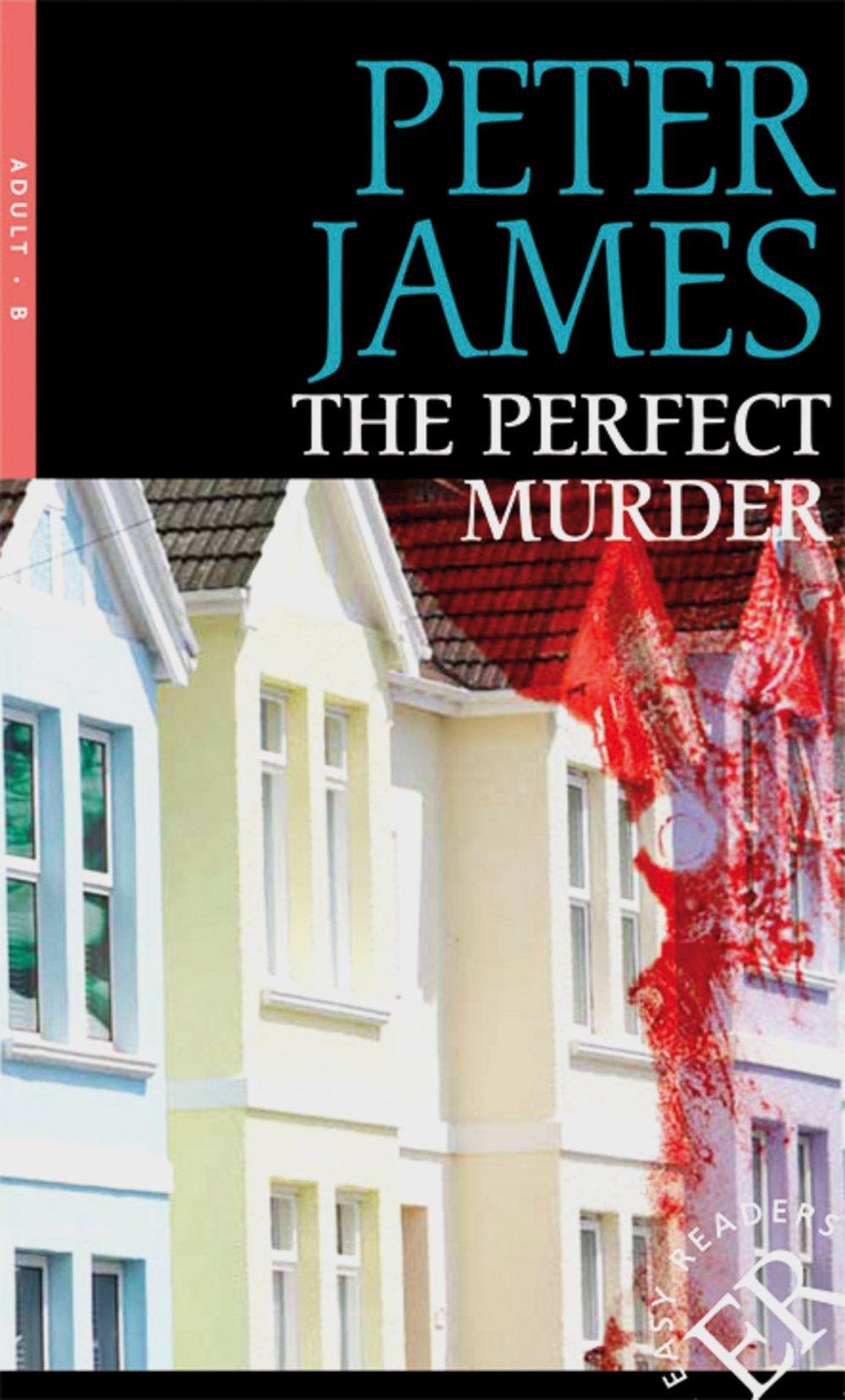 The Perfect Murder: Englische Lektüre für das 3., 4. und 5. Lernjahr (Easy Readers (Englisch))