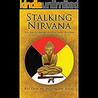 Stalking Nirvana: The Native American (Red Path) Zen Way