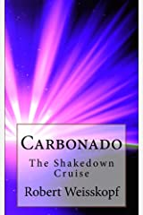 Carbonado: The Shakedown Cruise (The Journey of the Freighter Lola Book 2) Kindle Edition