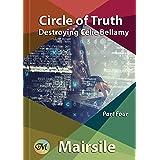 Circle of Truth (Destroying Celie Bellamy Book 4)