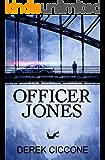 Officer Jones (JP Warner Book 1)