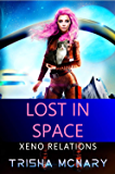 Lost in Space (Xeno Relations Book 0)