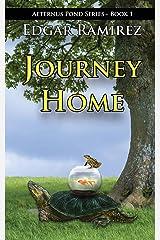 Journey Home: Aeternus Pond Series - Book 1 Paperback