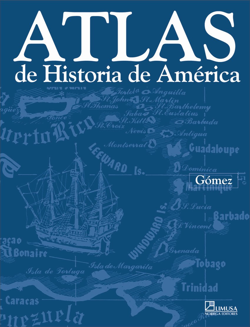 Atlas de historia de America / Historical Atlas of America (English and Spanish Edition) PDF