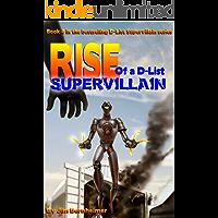 Rise of a D-List Supervillain (English Edition)