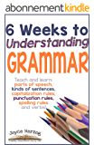 6 Weeks to Understanding Grammar (English Edition)