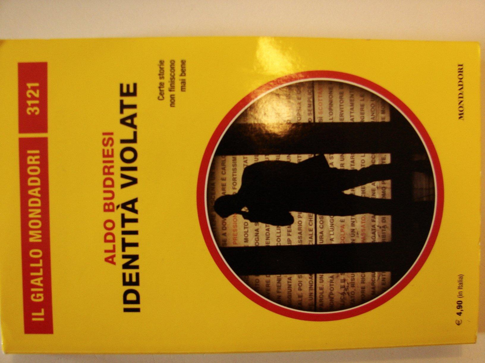 Amazon.it: Identità violate - Aldo Budriesi - Libri