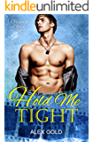 Hold Me Tight (Gripped, Book 1)