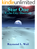 Star One: Tycho City: Discovery