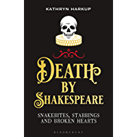 Death By Shakespeare: Snakebites, Stabbings and Broken Hearts book cover