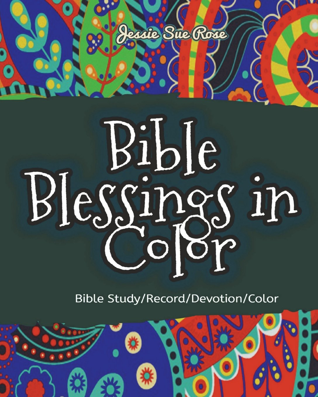 Bible Blessings in Color: 52 Awesome Bible Verses Coloring