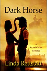 Dark Horse: A Second Chance Romance Kindle Edition