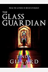 THE GLASS GUARDIAN Kindle Edition