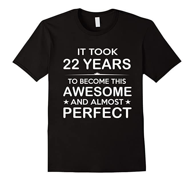 Mens Twenty Two 22 Year Old 22nd Birthday Gift Ideas For Her Him 2XL