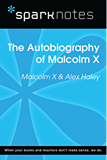 com the autobiography of malcolm x as told to alex haley  autobiography of malcolm x sparknotes literature guide sparknotes literature guide series