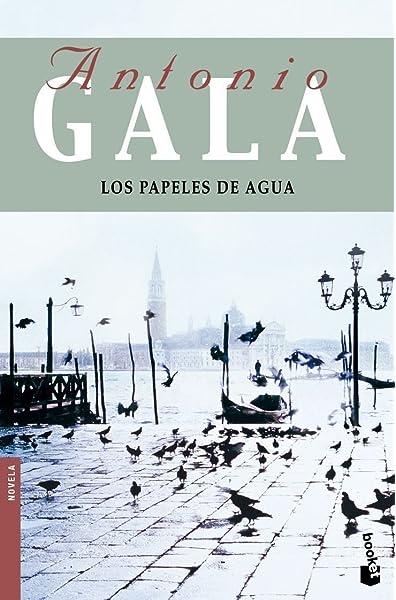 Los papeles de agua (Biblioteca Antonio Gala): Amazon.es ...