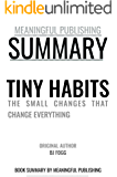 Summary: Tiny Habits by BJ Fogg: The Small Changes That Change Everything