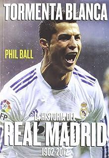 Historia del Real Madrid desde 1902 a 2018: Amazon.es: Fernando ...