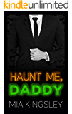 Haunt Me, Daddy (Halloween Daddies 2)