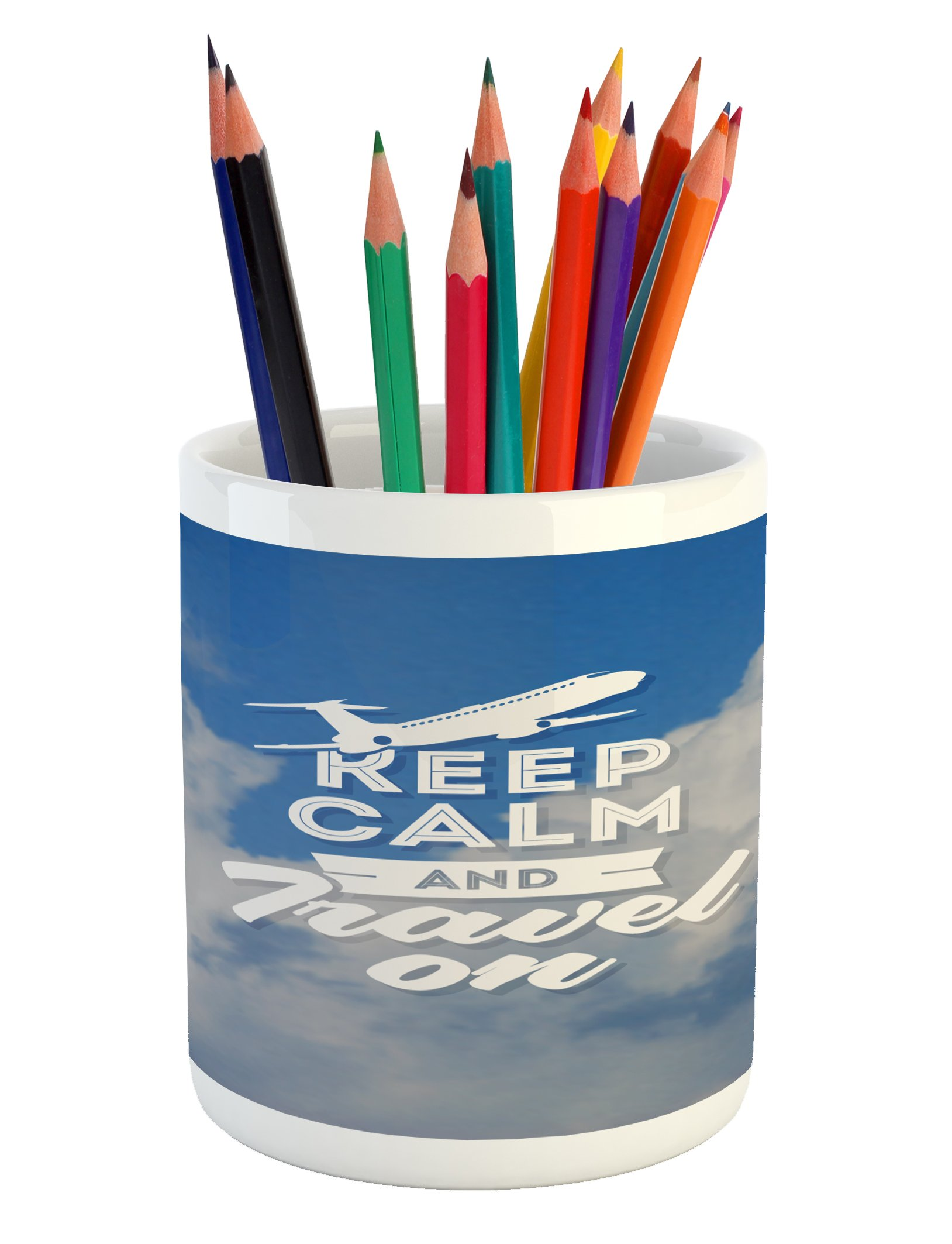 Ambesonne Quote Pencil Pen Holder, Aviation Theme Keep Calm and Trave On Message with Plane Icon and Clouds, Printed Ceramic Pencil Pen Holder for Desk Office Accessory, Cobalt Clue and White