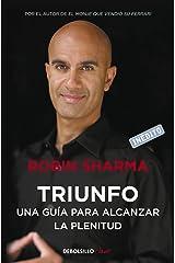 Triunfo: Una guía para alcanzar la plenitud (Spanish Edition) eBook Kindle