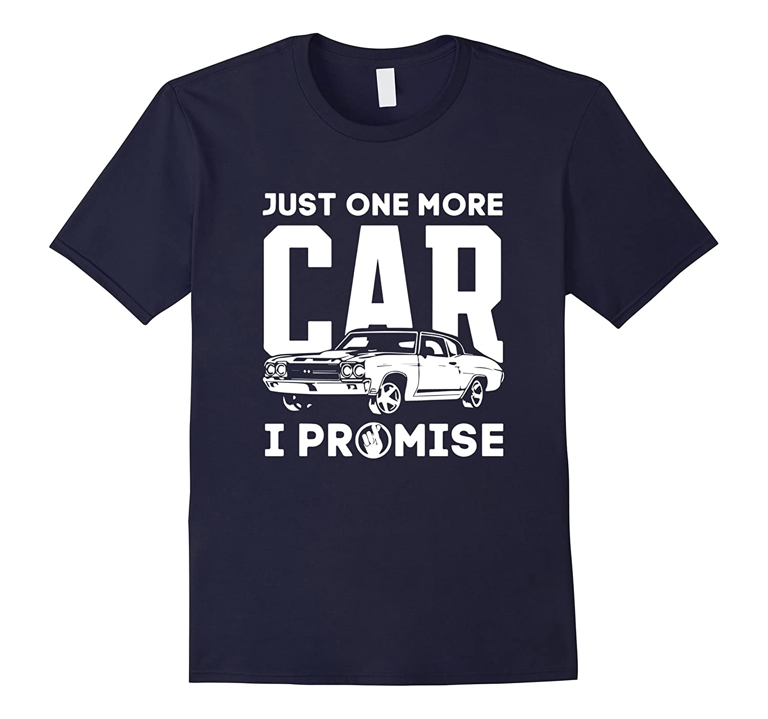 Just One More Car: I Promise T-shirt-Art