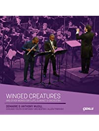 Demarre & Anthony McGill: Winged Creatures & Other Works for Flute, Clarinet, & Orchestra