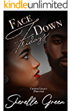 Face Down Fridays: Prelude (Crowne Legacy Book 1)