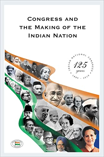 Congress and the Making of the Indian Nation (Set of 2 Vols)