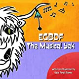 EGBDF The Musical Yak