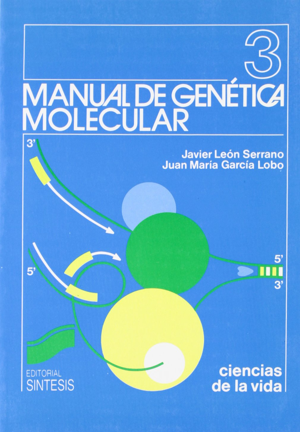 Manual de Genetica Molecular (Spanish Edition) pdf epub