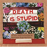 Death Is Stupid (Ordinary Terrible Things)
