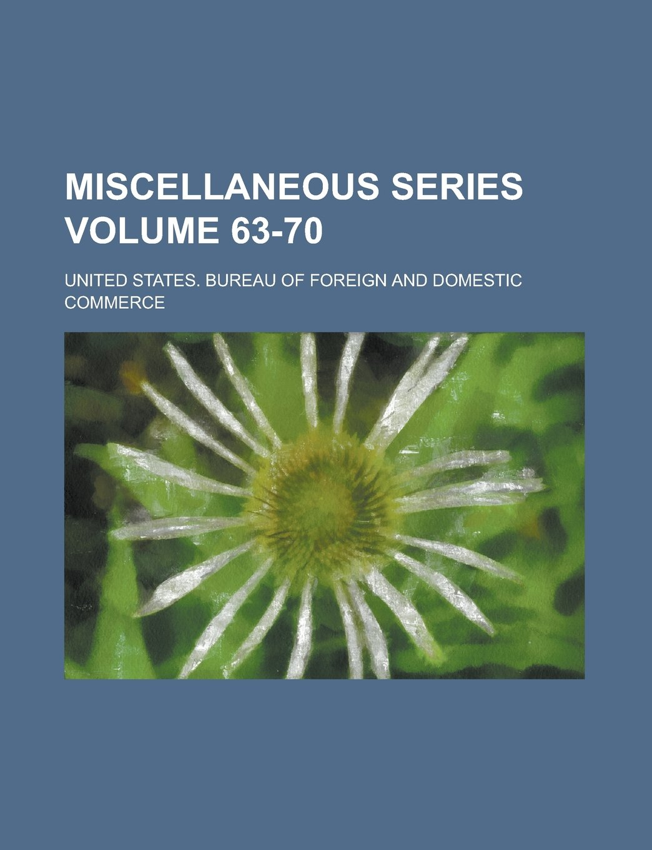 Download Miscellaneous Series Volume 63-70 pdf epub