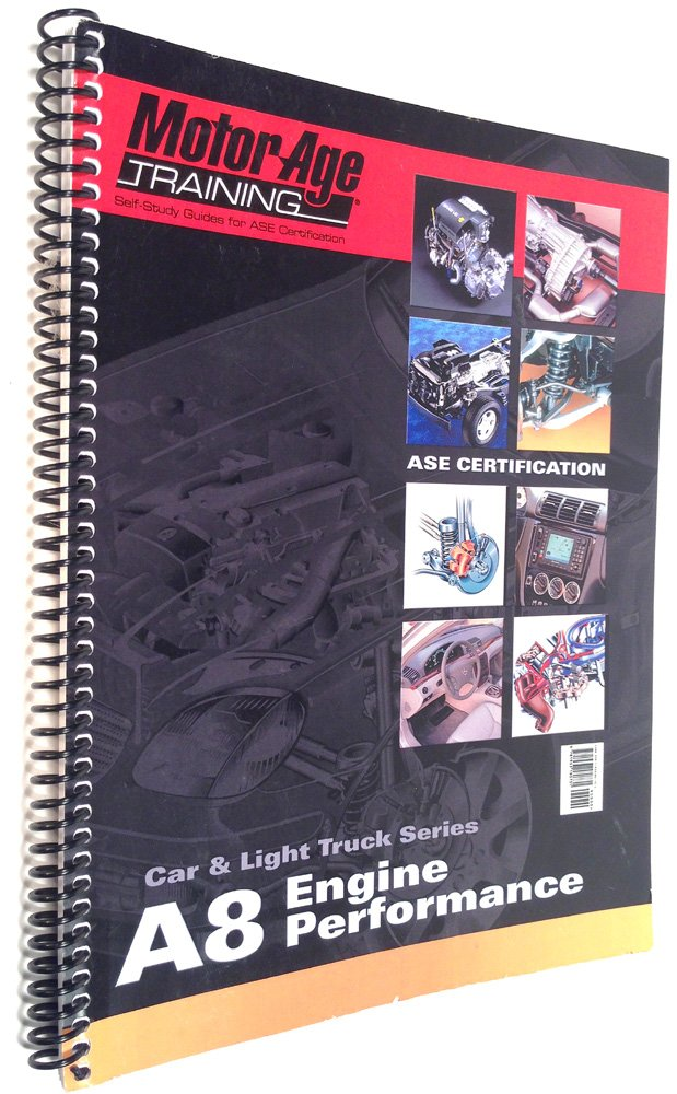 A8 Engine Performance The Motor Age Training Self Study Guide For