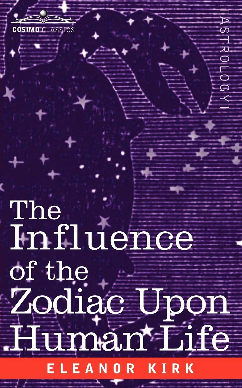 The Influence of the Zodiac Upon Human Life PDF