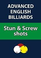 Advanced English Billiards: Stun & Screw Shots
