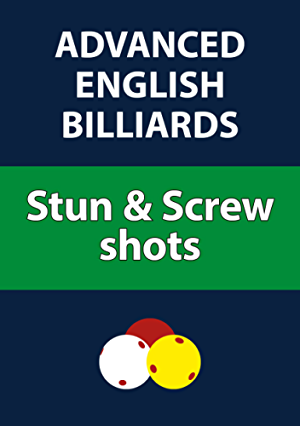 Advanced English Billiards: Stun & Screw shots