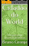 Cidadão do World: Um guia para assuntos aleatórios