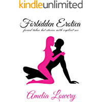 Forbidden Erotica. Forced Taboo Hot Stories with Explicit Sex (130 Story Bundle)
