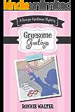 Gruesome Greetings: A Georgie Hardtman Mystery