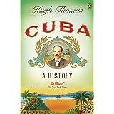 Cuba: A History. Hugh Thomas