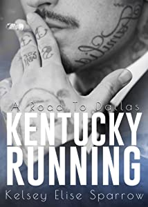 Kentucky Running: A Road to Dallas