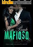 Meu Bruto Mafioso (Série Meu Mafioso Livro 3)