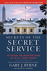 Secrets of the Secret Service: The History and Uncertain Future of the U.S. Secret Service Hardcover