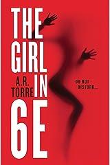 The Girl in 6E (A Deanna Madden Novel Book 1) Kindle Edition