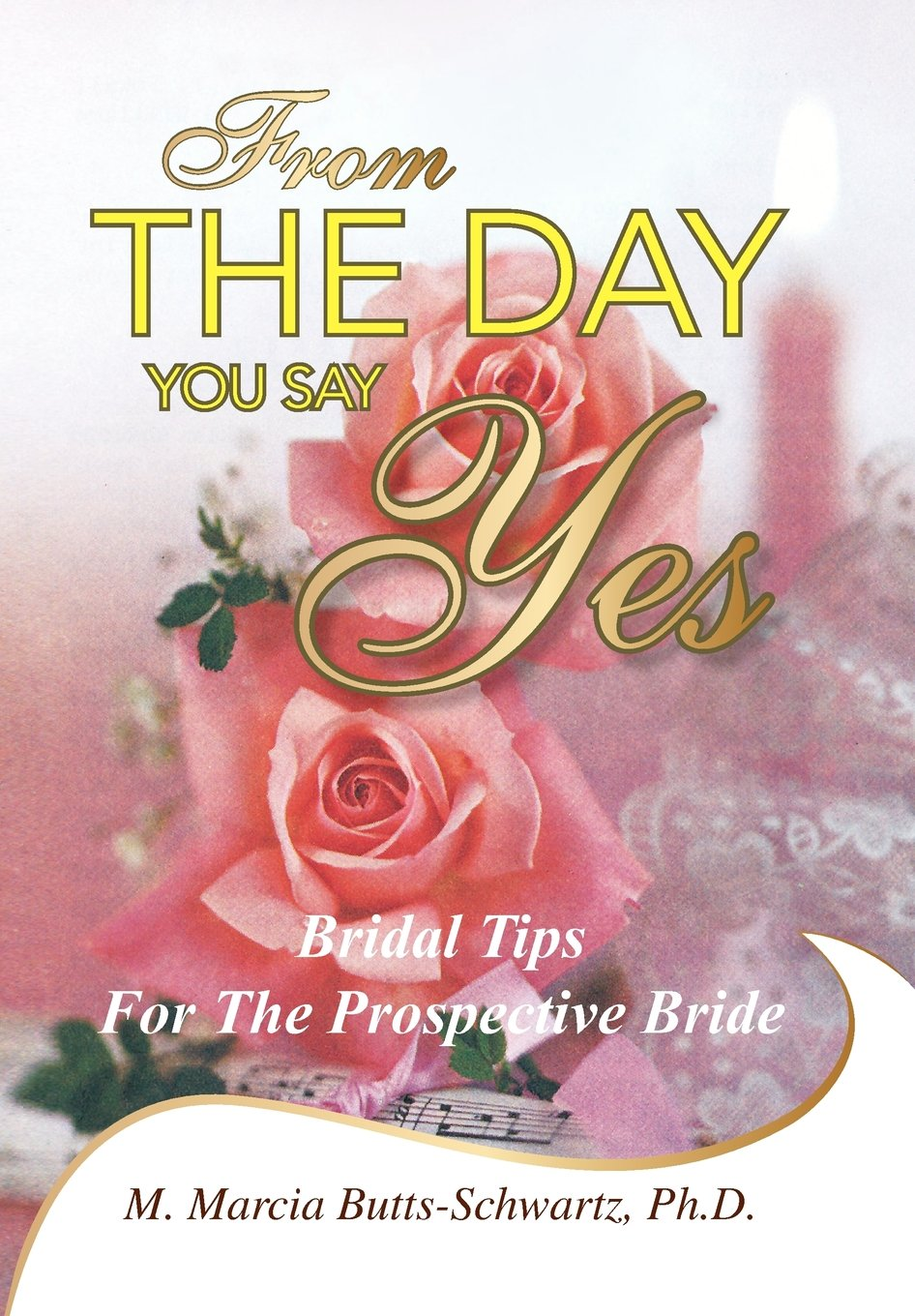 From the Day You Say Yes: Bridal Tips for the Prospective Bride
